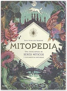 «Mitopedia» de Good Wives and Warrios y Cristina Rodríguez Fischer