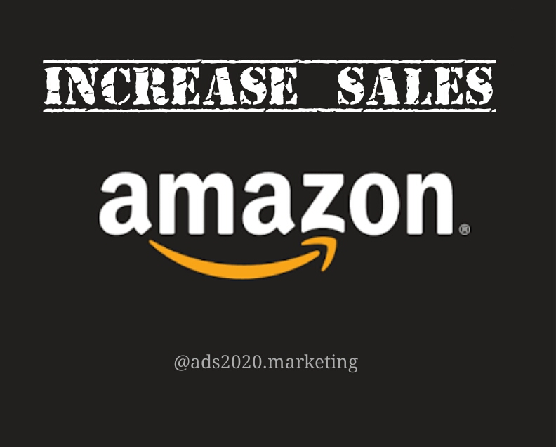 Increase Sales on Amazon
