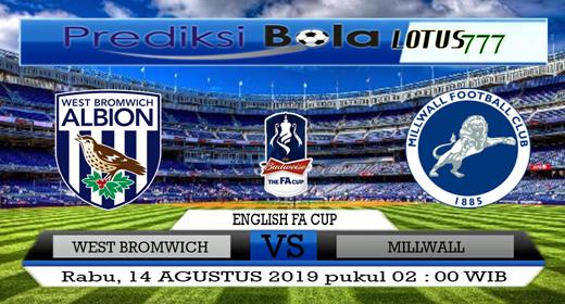 PREDIKSI WEST BROMWICH VS MILLWALL 14 AGUSTUS 2019