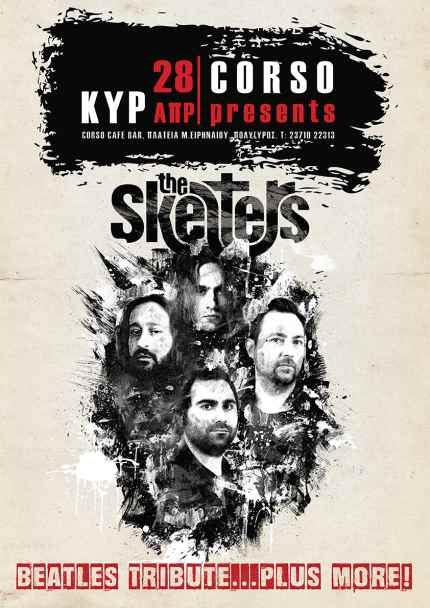 THE SKELTERS: Κυριακή 28 Απριλίου Beatles Tribute @ Corso cafe bar