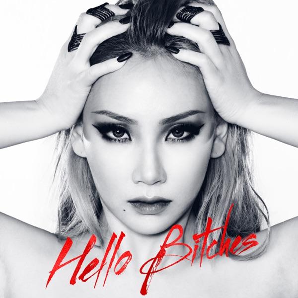 CL (2NE1) – Hello Bitches – Single (WAV)