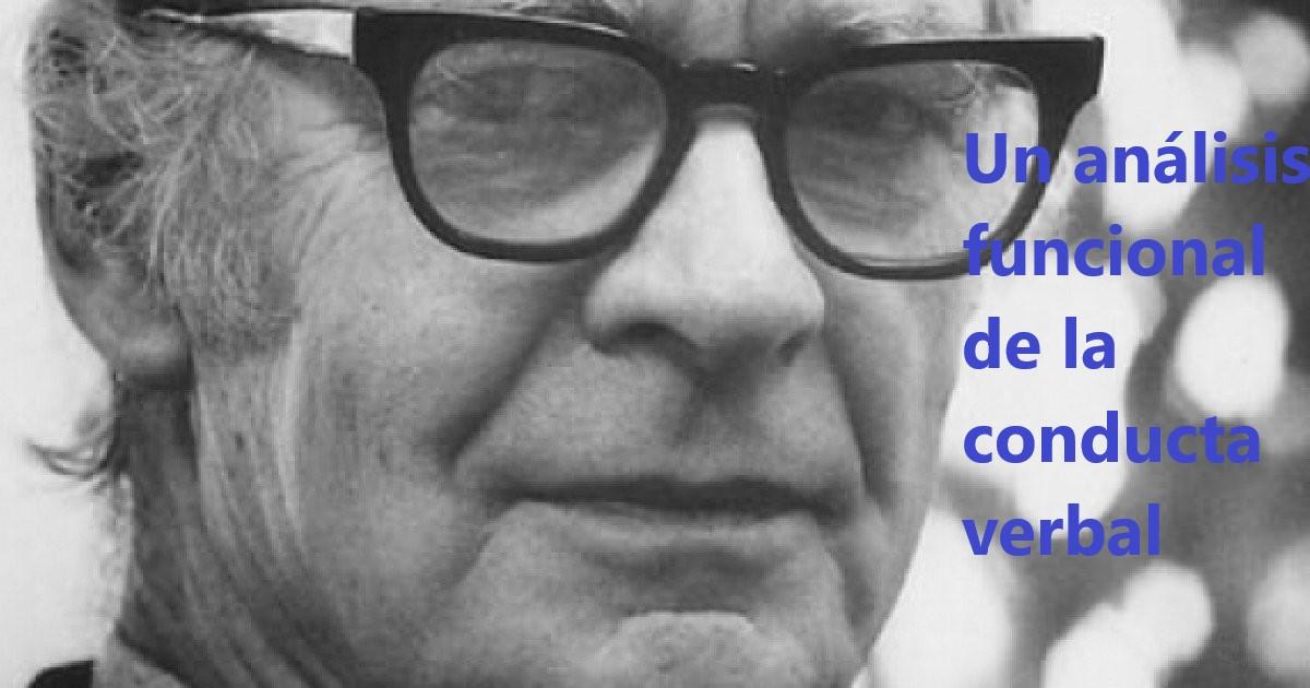 Conducta Verbal, B. F. Skinner.