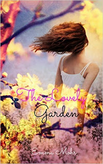 The Lovely Garden - Contemporary Romance by Emma Mohr