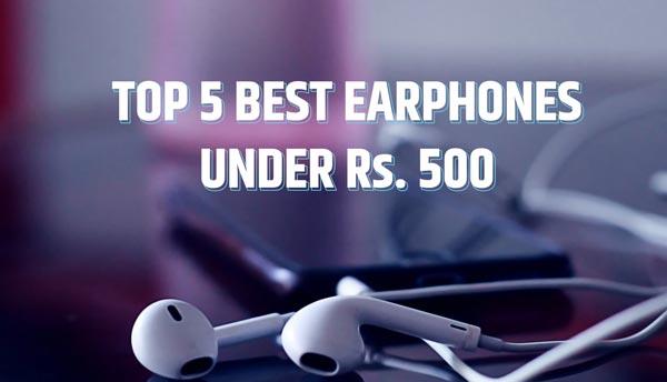 Top 5 best earphones under 500 with mic in India 2020