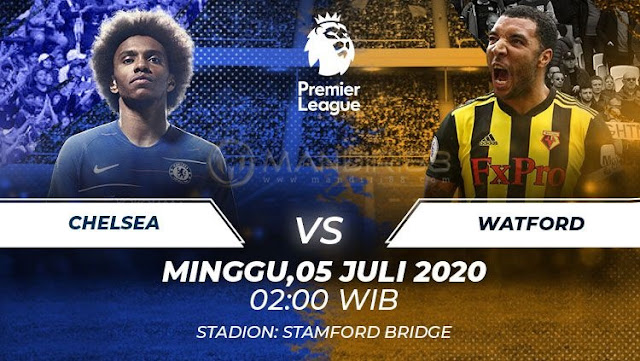 Prediksi Chelsea Vs Watford, Sabtu 04 Juli 2020 Pukul 02.00 WIB @ Mola TV