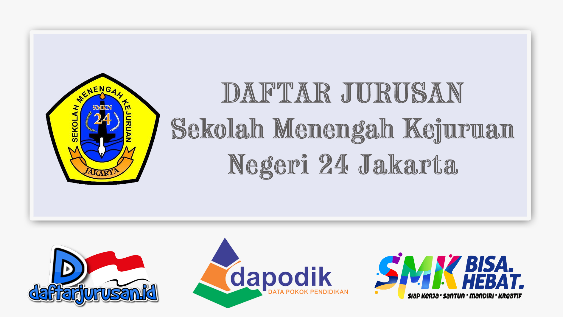 Daftar Jurusan SMK Negeri 24 Jakarta Timur