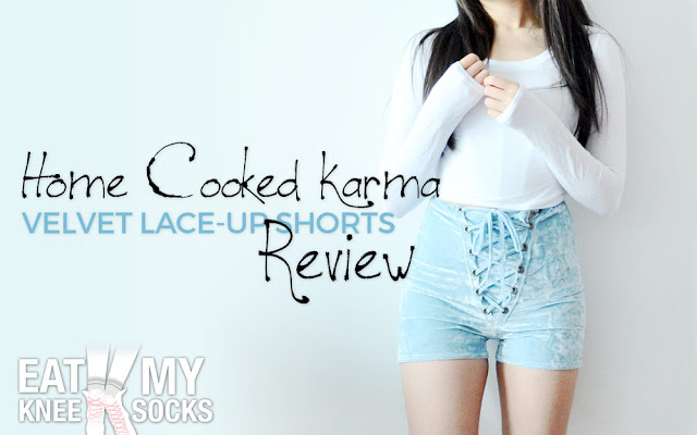 Today I'll be reviewing an item that combines one of my favorite fabrics with one of my favorite trends: velvet and lace-up designs! These sky blue crushed velvet high-waisted shorts from Home Cooked Karma combine the sexy, edgy look of the lace-up front trend with the stretchy, form-fitting cut of soft velvet for the ultimate blend of cuteness and comfort. - Eat My Knee Socks/Mimchikimchi