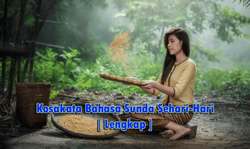 Kosakata Bahasa Sunda Sehari-Hari Lengkap