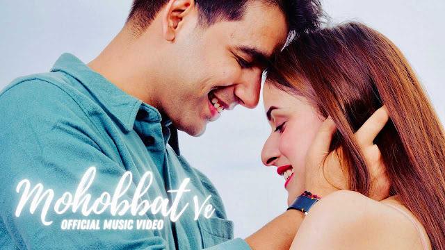 Mohobbat Ve Lyrics – Rishi Dev