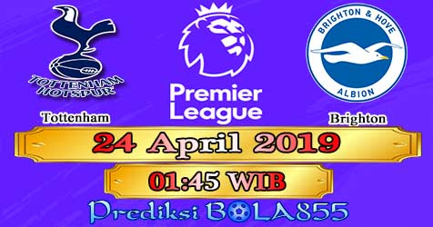 Prediksi Bola855 Tottenham vs Brighton 24 April 2019