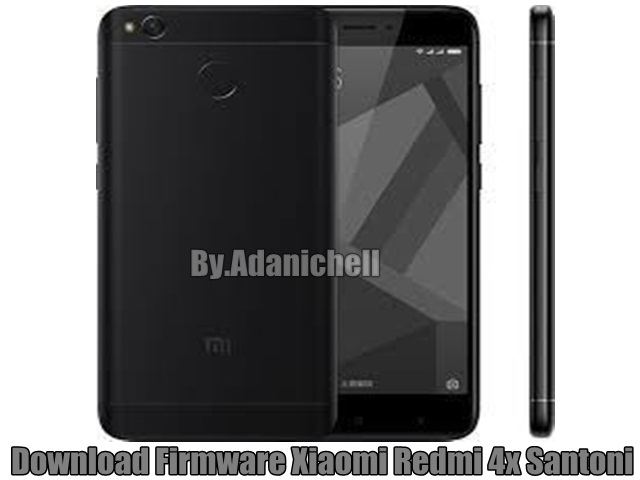 Download Firmware Xiaomi Redmi 4x Santoni