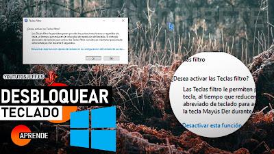 Como Desbloquear Teclado Windows 10
