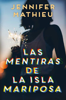 Las mentiras de la isla Mariposa | Jennifer Mathieu | Puck