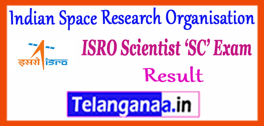 ISRO Indian Space Research Organisation Engineer 'SC' Result 2017 Merit List