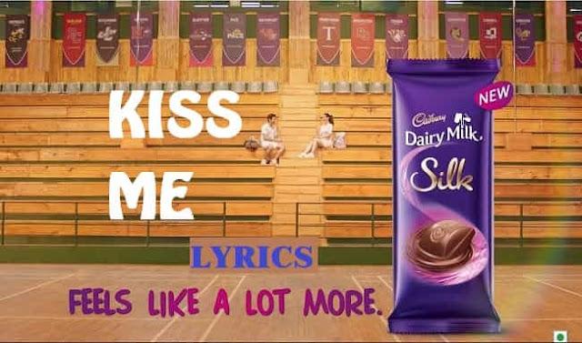 dairy-milk-chocolate-kiss-me-lyrics