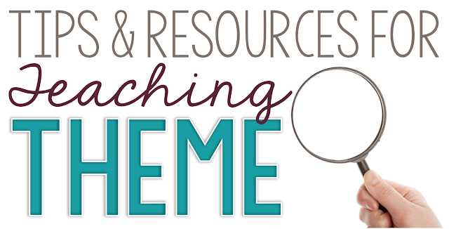 Teaching theme?  This article will give you lots of tips and resources to help your students understand, locate, and analyze theme in a piece of literature!