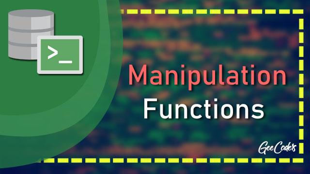 شرح Manipulation Functions في لغة SQL