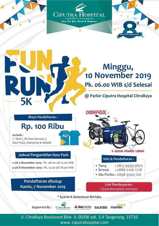 Ciputra Hospital Fun Run • 2019