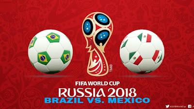 Live Streaming Brazil vs Mexico Piala Dunia 2.7.2018