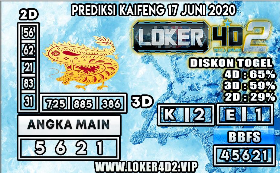 PREDIKSI TOGEL KAIFENG LOKER4D2 17 JUNI 2020