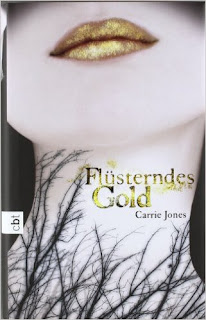 Flüsterndes Gold - Carrie Jones
