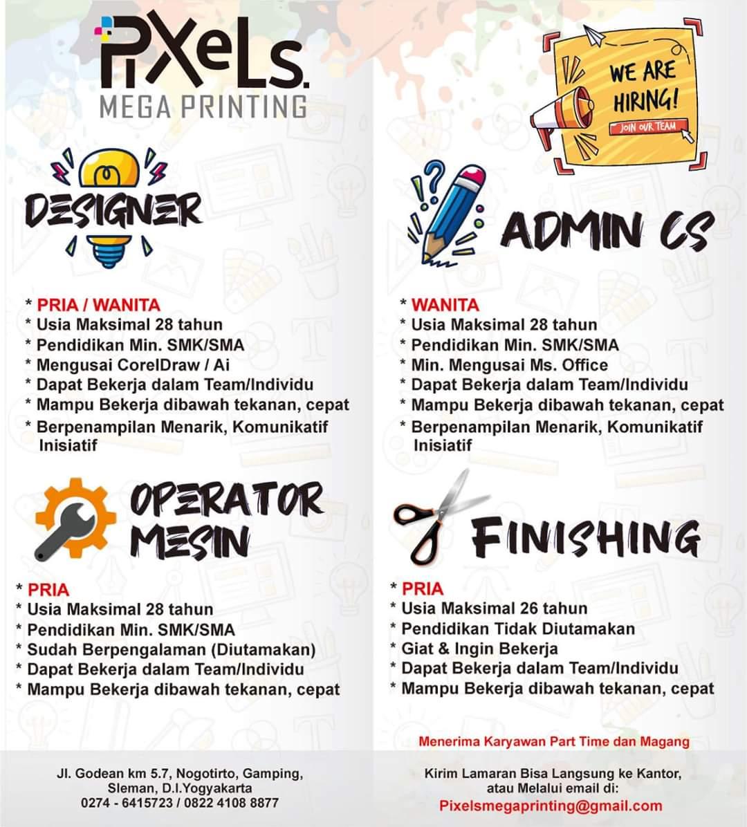 Lowongan Kerja Sleman di Pixels Mega Printing Untuk Posisi Designer,Operator MesinAdmin CS, & Finishing