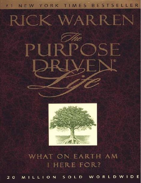 The Purpose-Driven° Life