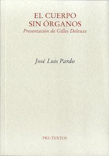"""""""El cuerpo sin órganos"""" - José Luis Pardo."""