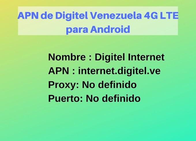 APN de Digitel Venezuela 4G LTE para Android actualizado
