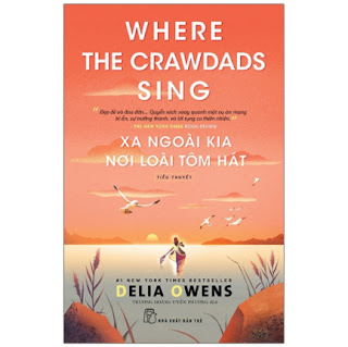Xa Ngoài Kia Nơi Loài Tôm Hát - Where The Crawdads Sing ebook PDF EPUB AWZ3 PRC MOBI