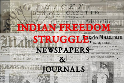 Newspapers & Journals- Indian Freedom Struggle