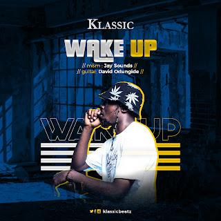 Download Wake Up by Klassicbeatz
