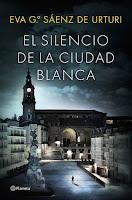 El silencio de la ciudad blanca, de Eva García Saenz de Utruri