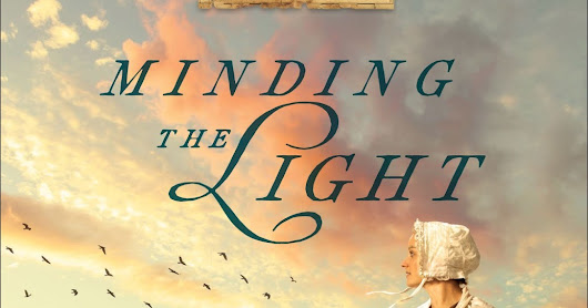 Minding the Light (Nantucket Legacy #2) by Suzanne Woods Fisher | Historical Romance Review