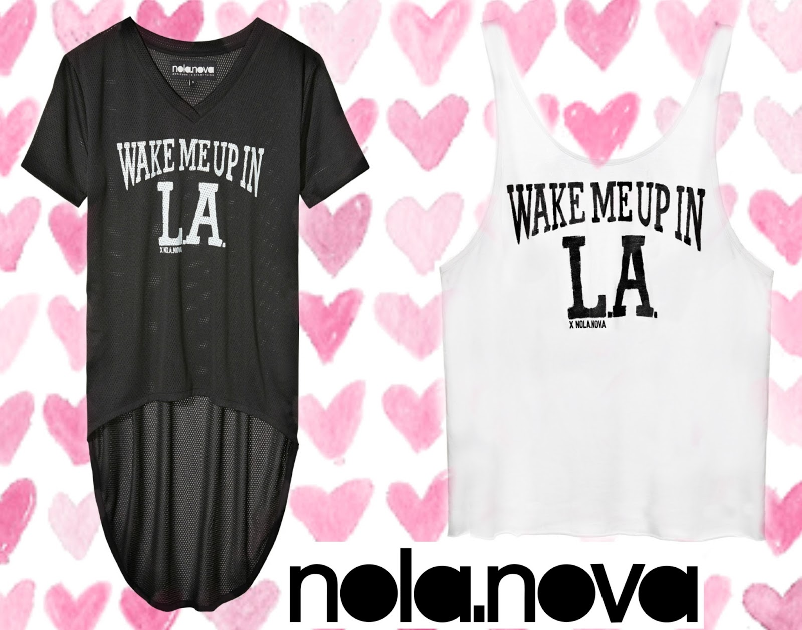 Nola.Nova WAKE ME UP IN L.A Heroine Collection 2014