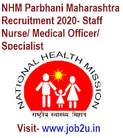 NHM Parbhani Maharashtra Recruitment 2020, Staff Nurse, Medical Officer, Specialist