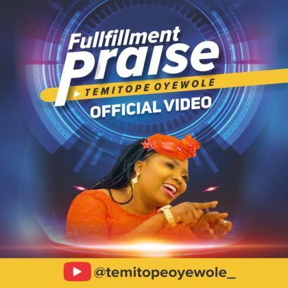 Audio: Temitope Oyewole – Fulfilment Praise