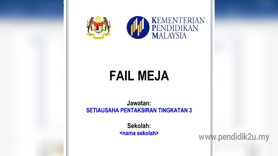 Fail Meja Setiausaha PT3