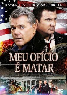 Meu Ofício é Matar – Dublado (2013)