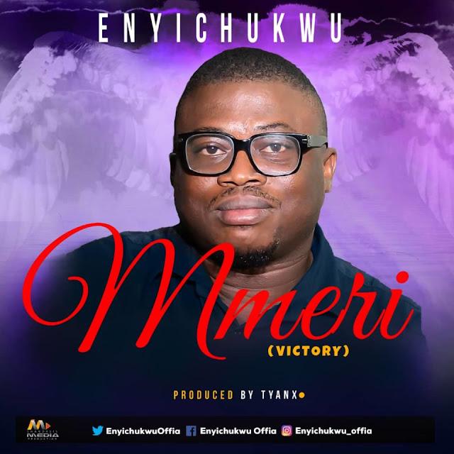 Enyichukwu Offia -MMERI (Victory)