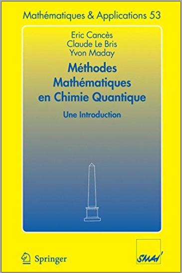Livre : Méthodes mathématiques en chimie quantique, Une introduction - Eric Cancés