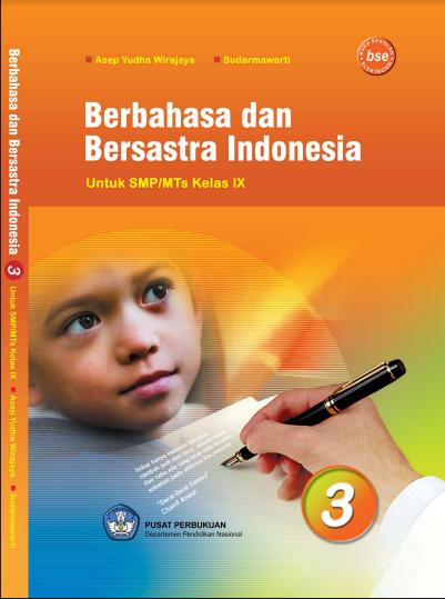 Download Buku Siswa KTSP SMP dan MTs Kelas 9 Berbahasa Dan Bersastra Indonesia