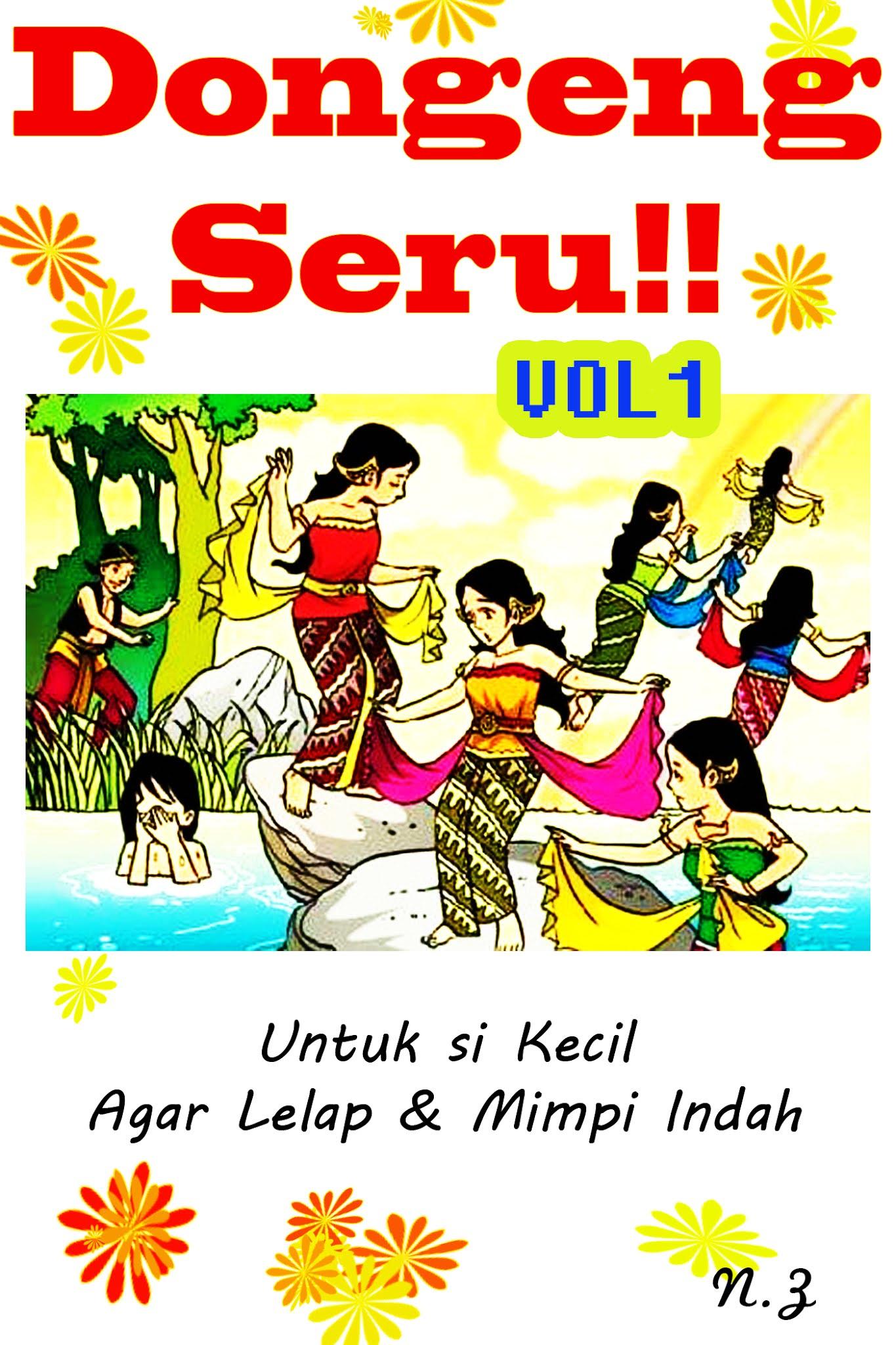 Dongeng Seru!!: Untuk si Kecil Agar Lelap & Mimpi Indah
