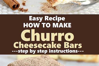 How to Make Churro Cheesecake Bars