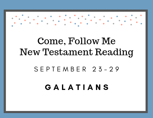 Come Follow Me New Testament Reading September 23