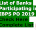 List of Banks Participating in IBPS PO 2019 - Check Here Complete List