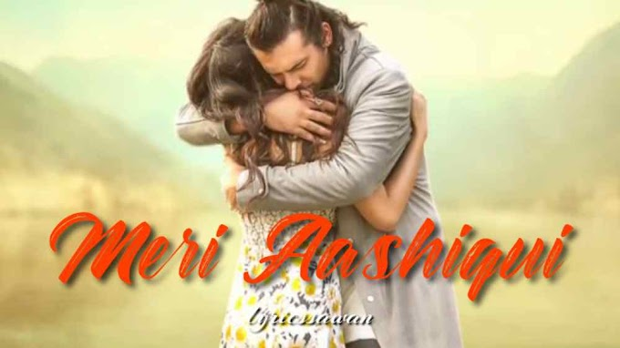 Photo of Meri Aashiqui lyrics in English