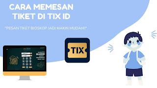 Cara Memesan Tiket di TIX ID