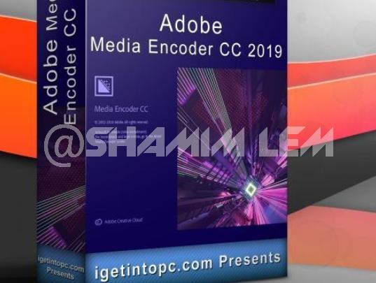 Adobe Media Encoder CC 2019 13 0 2 39 Free Download
