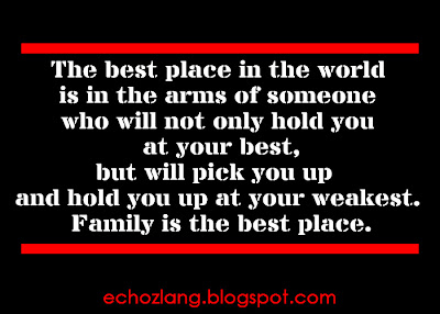 The best place in the world is in the arms of someone who will not only hold you at your best